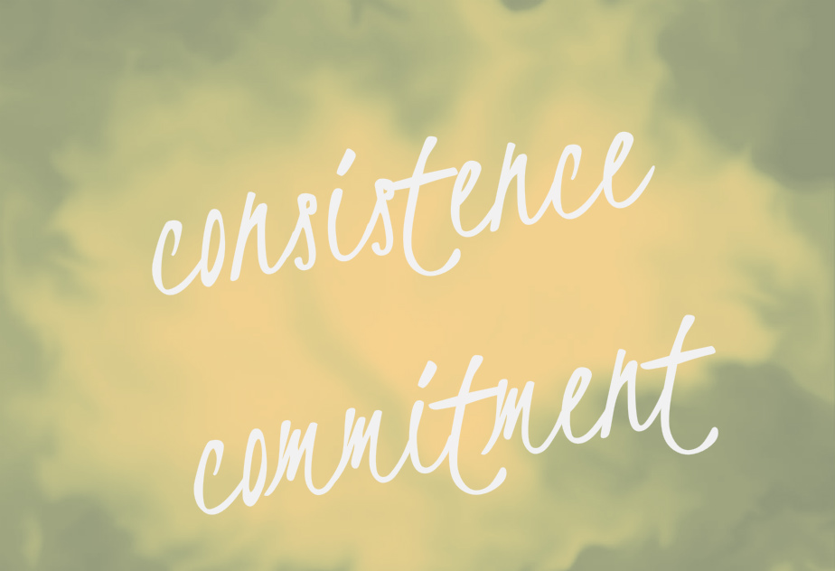 Consistence and committment